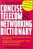 Thomas' Telecom and Networking Dictionary, Thomas, Thomas M., 0072122536