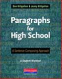 Paragraphs for High School, Jenny Killgallon and Don Killgallon, 0325042535