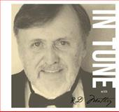 In Tune with RD Mathey, Mathey, Richard, 0615662536
