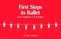 First Steps in Ballet, Thalia Mara, 0916622533