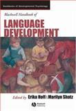 Blackwell Handbook of Language Development 9781405132534