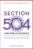 Section 504 and Public Schools, Tom E. C. Smith and James R. Patton, 1416402535