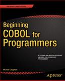 Beginning COBOL for Programmers, Michael Coughlan, 1430262532