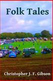 Folk Tales, Christopher Gibson, 149738253X