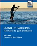 Stand up Paddling 1st Edition
