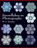 Snowflakes in Photographs, W. A. Bentley, 0486412539