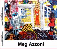 Catalogue Raissoné Vivant : Meg Azzoni,, 0979222532