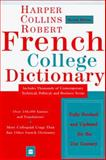 HarperCollins French College Dictionary, Beryl T. Atkins, Alain Duval, Helene M. A. Lewis, Rosemary C. Milne, 0062752537