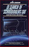 In Search of Schrodinger's Cat, John Gribbin, 0553342533