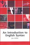 An Introduction to English Syntax, Miller, Jim, 074861253X