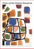 Poets of the Italian Diaspora, , 0823232530