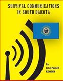 Survival Communications in South Dakota, John Parnell, 1478172533
