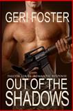 Out of the Shadows, Geri Foster, 1482032538
