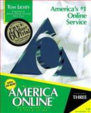 AOL for Windows 95 Membership Kit and Tour Guide : Everything You Need to Begin Enjoying the Nation's Most Exciting Online Service, Lichty, Tom, 1566042534