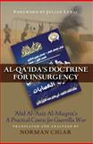 Al-Qaida's Doctrine for Insurgency : Abd Al-Aziz Al-Muqrin's a Practical Course for Guerrilla War, , 1597972533