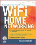 Wi-Fi Home Networking, Smith, Raymond, 0071412530