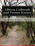 Alberta Culbreath and Vernon Kinney, Barbara Black, 0615942539