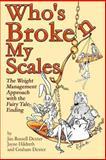 Who's Broken My Scales, Jan Dexter and Jayne Hildreth, 0951552538