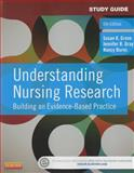 Study Guide for Understanding Nursing Research 6th Edition