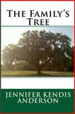 The Family's Tree, Jennifer Anderson, 1479152536
