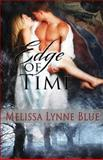 Edge of Time, Melissa Blue, 1479222534