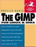 The GIMP for Linux and Unix, Davis, Phyllis, 0201702533
