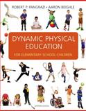 Dynamic Physical Education for Elementary School Children, Pangrazi, Robert P. and Beighle, Aaron, 0321592530