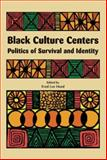 Black Culture Centers, Haki  R. Madhubuti, 0883782537