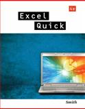 Excel Quick, Smith, Gaylord N., 1111822530