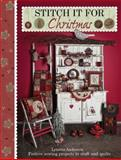 Stitch It for Christmas, Lynette Anderson, 1446302539