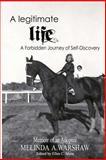 A Legitimate Life, Melinda Warshaw, 1475252536