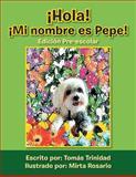 Â¡Hola! Â¡Mi Nombre Es Pepe!, Tomas Trinidad, 1483622533