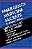 Emergency Medicine Secrets, Markovchick, Vincent J. and Pons, Peter T., 156053253X