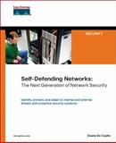 Self-Defending Networks : The Next Generation of Network Security, De Capite, Duane, 1587052539