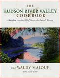 The Hudson River Valley Cookbook, Waldy Malouf and Molly Finn, 020162253X