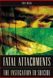 Fatal Attachments 9780275982539