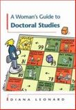 A Woman's Guide to Doctoral Studies, Leonard, Diana, 0335202535