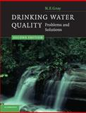 Drinking Water Quality : Problems and Solutions, Gray, N. F., 0521702534
