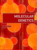 Molecular Genetics, Hancock, J. T., 0750632534