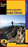 Best Easy Day Hikes Lake Tahoe, Tracy Salcedo-Chourre, 076275253X