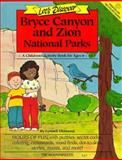 Let's Discover Bryce and Zion National Parks, Lynnell Diamond, 0898862531