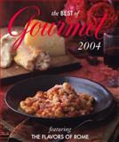 The Best of Gourmet, Gourmet Magazine Editors, 1400062535