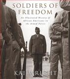 Soldiers of Freedom, Kai Wright, 1579122531
