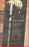 Jacob's Cane, Elisa New, 0465022545