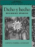 Dicho y Hecho : Beginning Spanish, Dawson, Laila M. and Farrell, Joseph, 047127254X