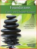 Foundations of Family and Consumer Sciences : Careers Serving Individuals, Families, and Communities, Kato, Sharleen L. and Elias, Janice G., 1619602547