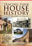 Tracing Your House History, Gill Blanchard, 1848842546