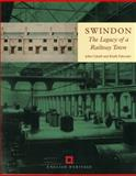Swindon : The Legacy of a Railway Town, John Cattell, 187359254X