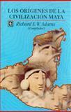 Los Origenes de la Civilizacion Maya, Adams, Richard E. W., 9681632540