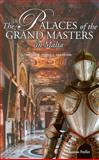 The Palaces of the Grand Masters in Malta, Freller, Thomas, 999327254X